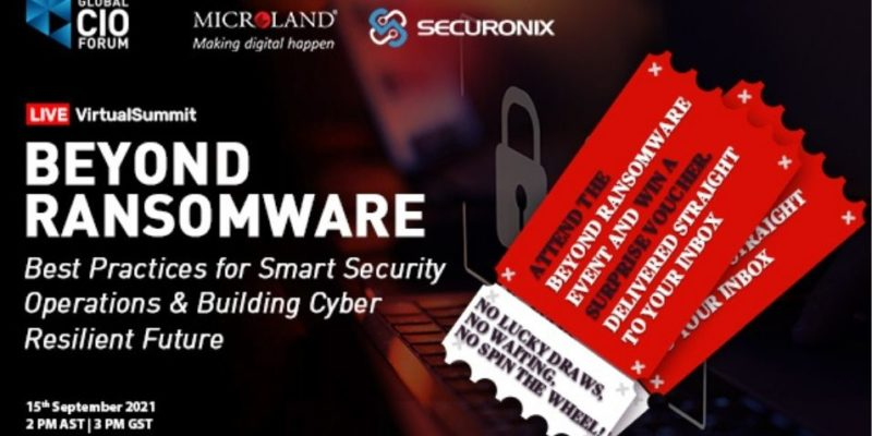 Global CIO Forum in association with Microland and Securonix organised a virtual summit on Beyond Ransomware on 15th September.