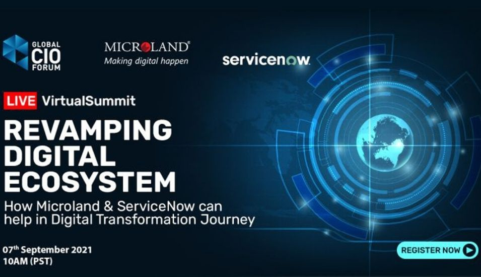 Microland and ServiceNow host summit on Revamping Digital Ecosystem